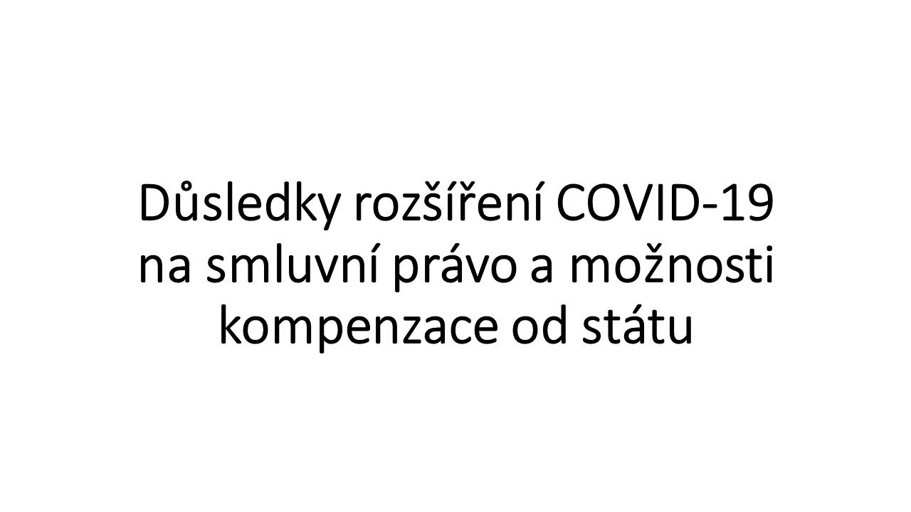 Důsledky rozšíření COVID-19 nasmluvní právo amožnosti kompenzace od státu