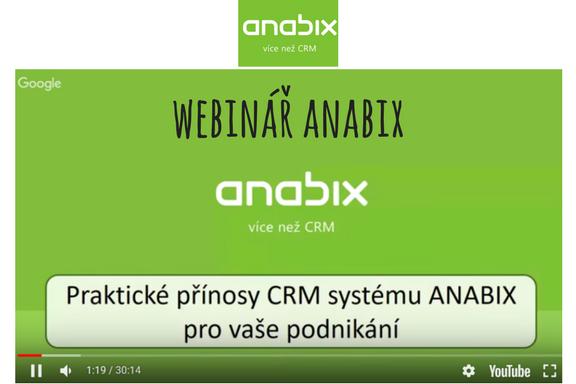 Webinář - Praktické přínosy CRM systému ANABIX pro vaše podnikání
