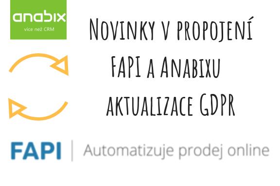 Co Vám přinese propojení CRM Anabix afakturačního systému FAPI