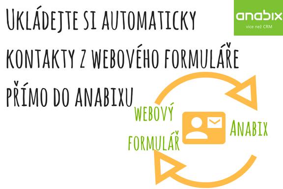 Ukládejte si informace zwebových formulářů přímo doAnabixu