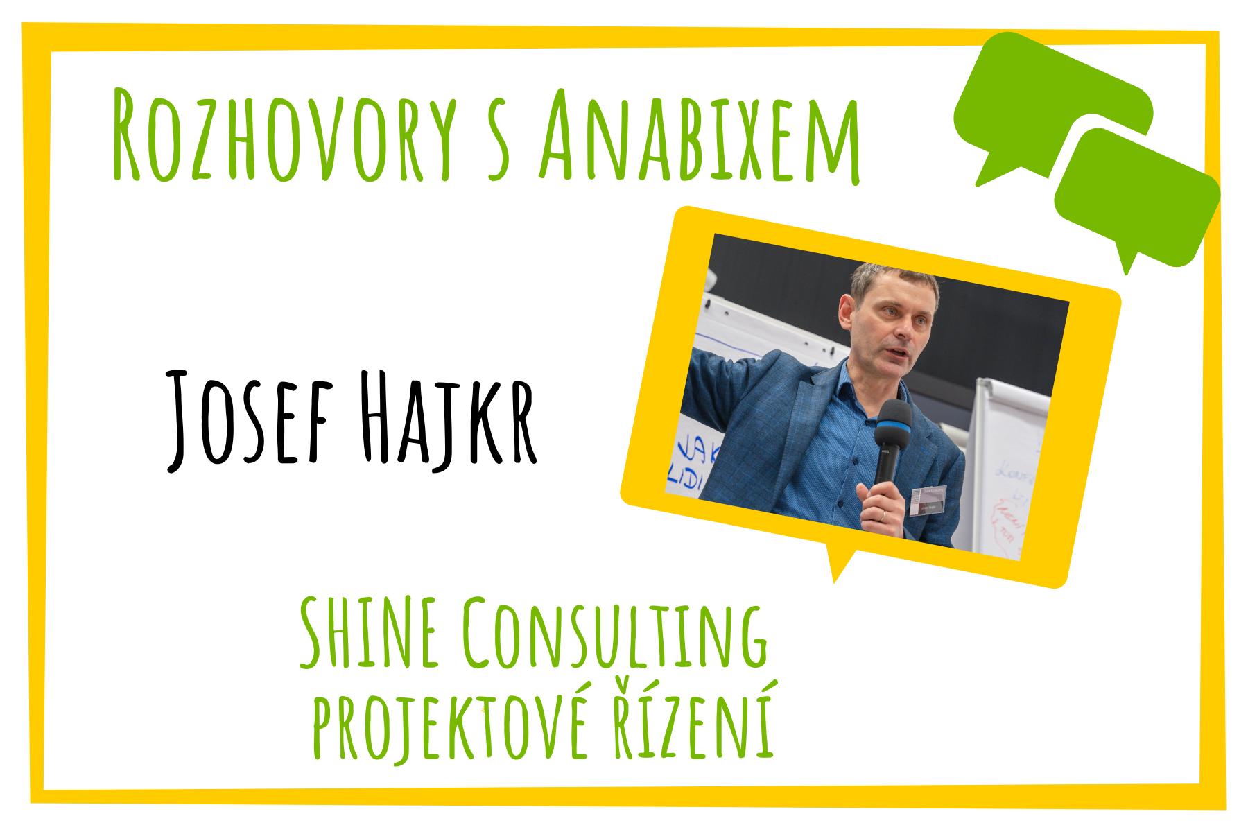 Rozhovory sAnabixem - Josef Hajkr