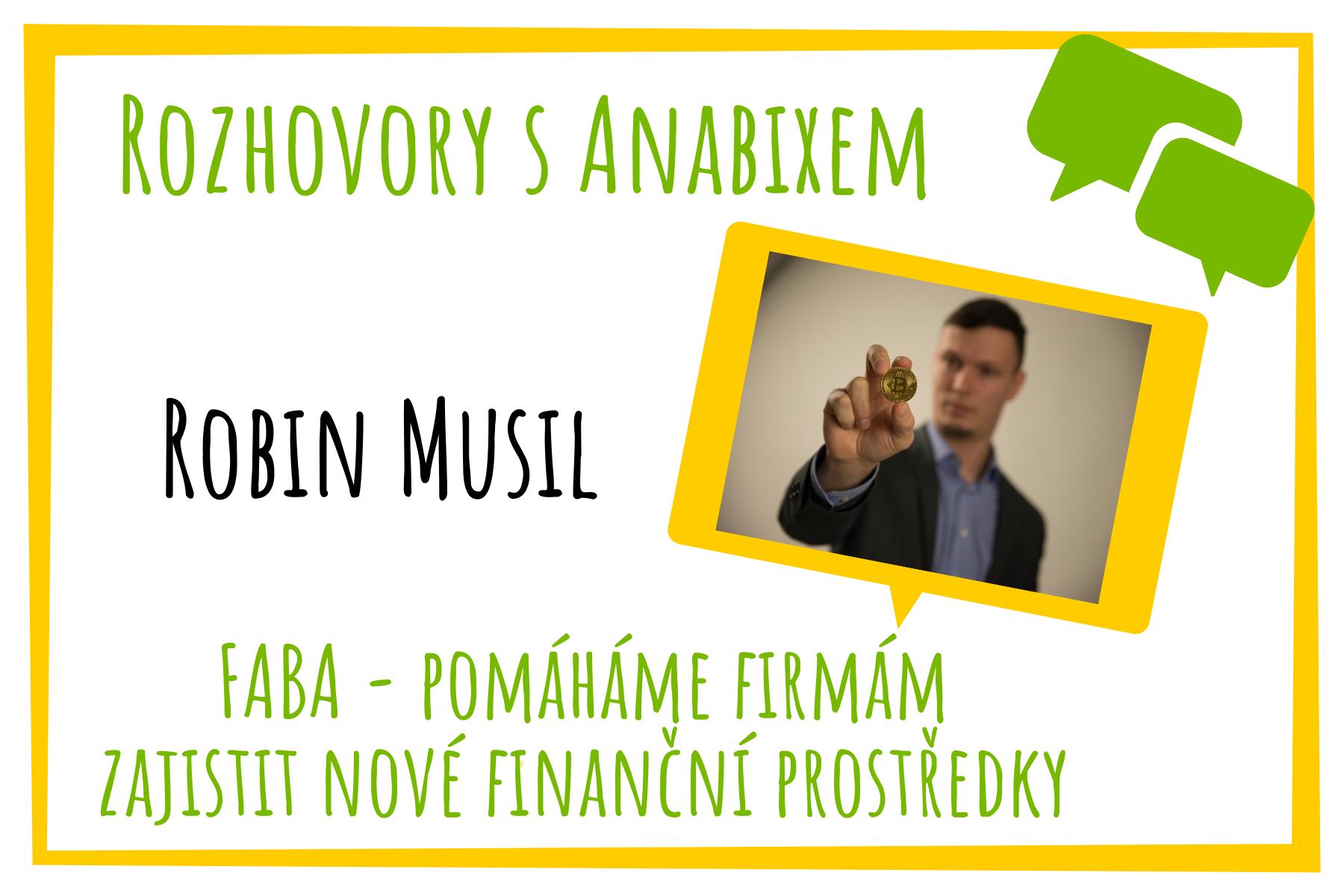 Rozhovory sAnabixem - Robin Musil