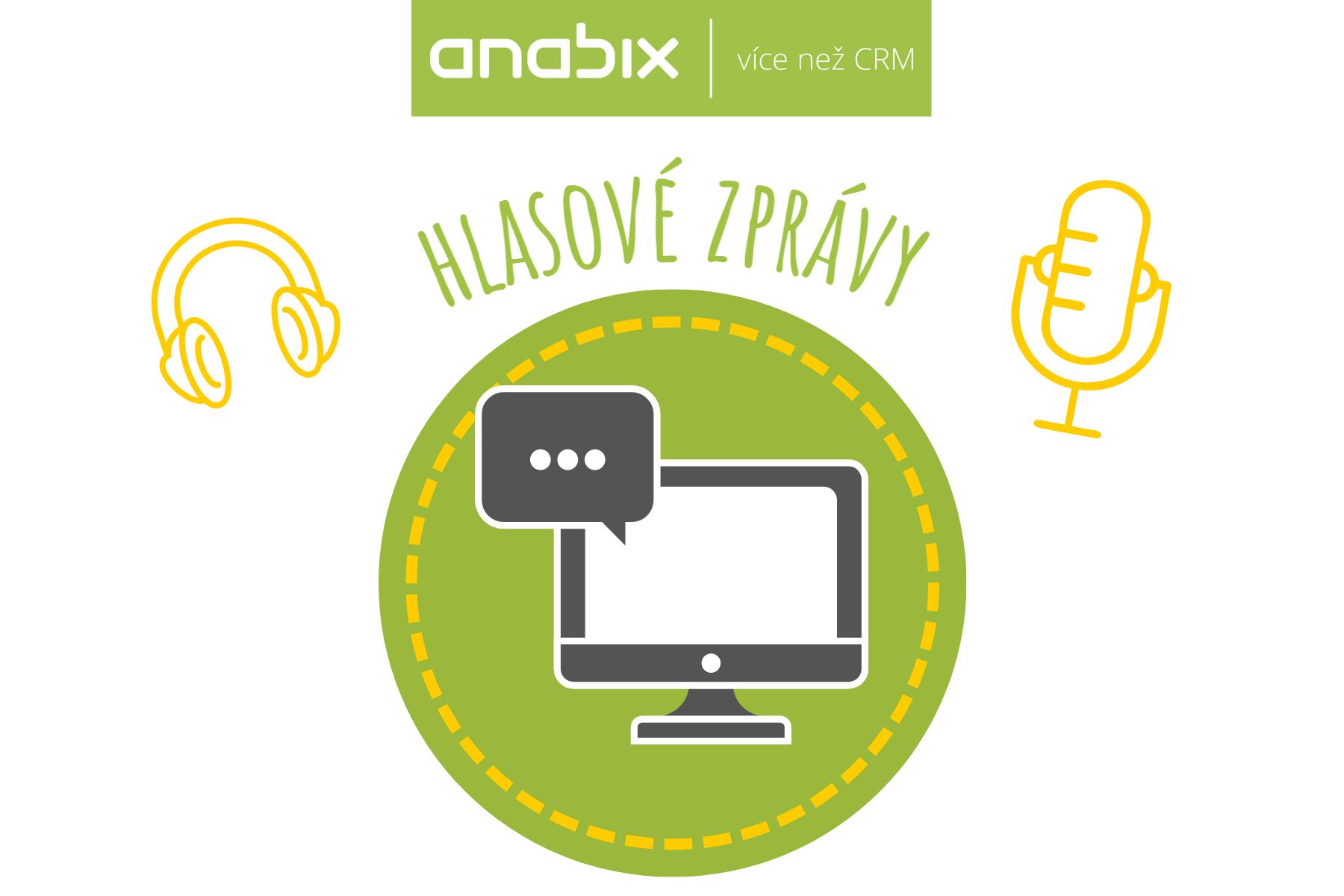 V Anabix CRM využívejte nahrávání apřehrávání hlasových zpráv