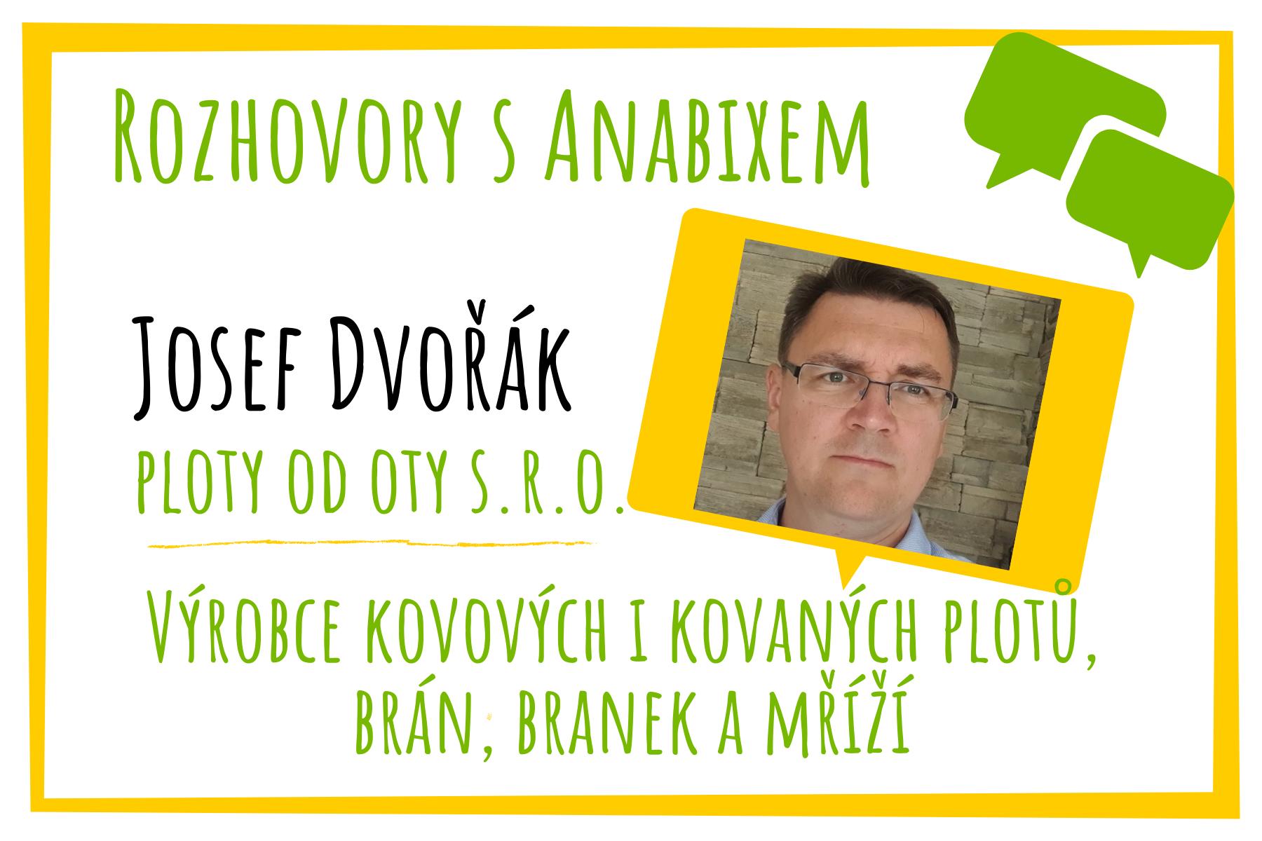 Rozhovory sAnabixem - Josef Dvořák