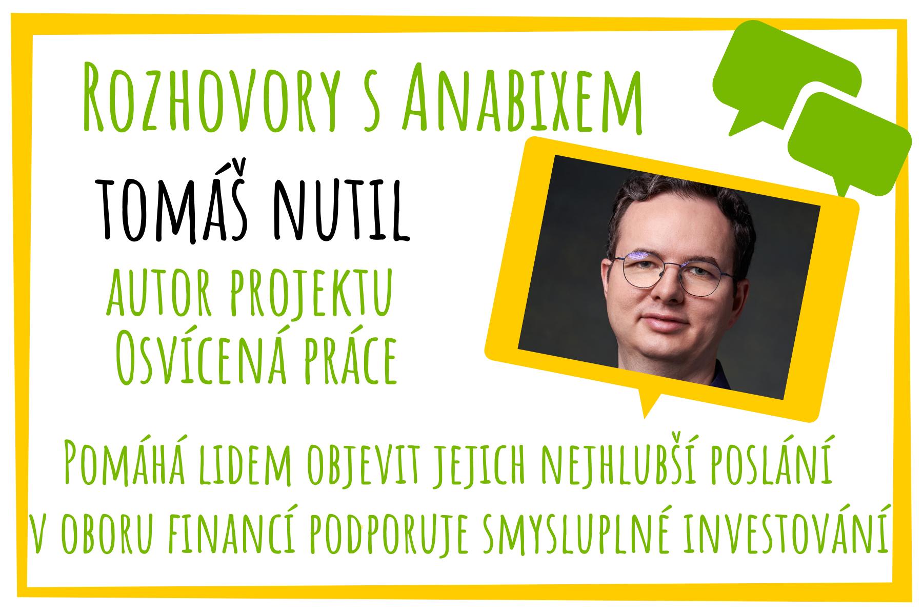 Rozhovory sAnabixem – Tomáš Nutil